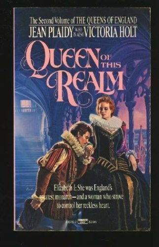 9780449209790: Queen of This Realm: The Story of Elizabeth I (Queens of England)
