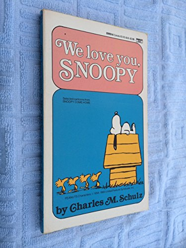 9780449209936: We Love You, Snoopy
