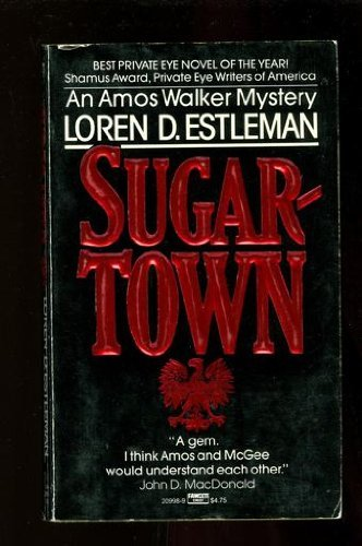 Sugartown (The Amos Walker Series #5): Estleman, Loren D.