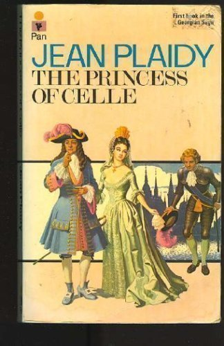 The Princess of Celle (Book I of: Plaidy, Jean (Victoria