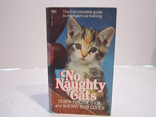 9780449210055: No Naughty Cats