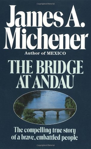 9780449210505: The Bridge at Andau: The Compelling True Story of a Brave, Embattled People