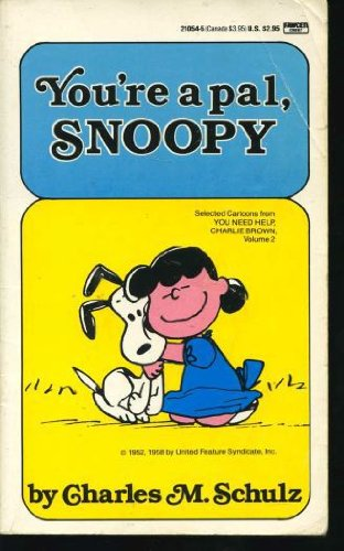 9780449210543: You're a Pal Snoopy