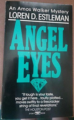 Angel Eyes (The Amos Walker Series #2): Loren D. Estleman