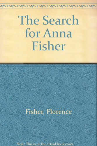 9780449211533: The Search For Anna Fisher