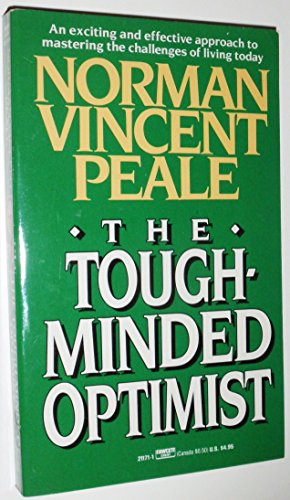 9780449211717: The Tough-Minded Optimist