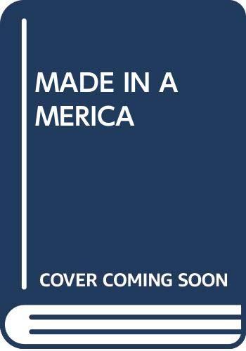 9780449212110: Made in America