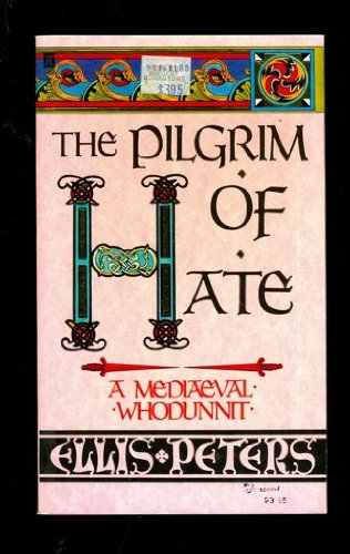 9780449212233: The Pilgrim of Hate (Chronicle of Brother Cadfael)