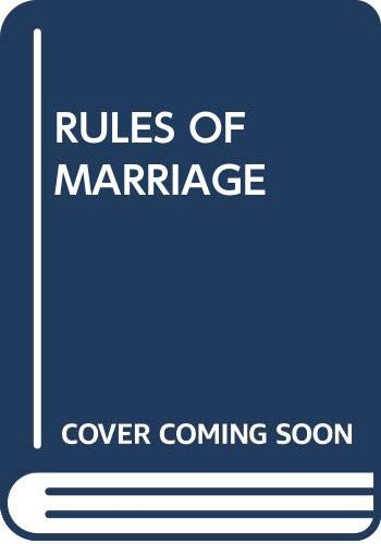 9780449212349: Rules of Marriage