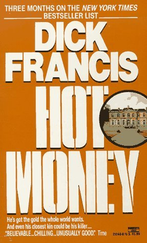 9780449212400: Hot Money