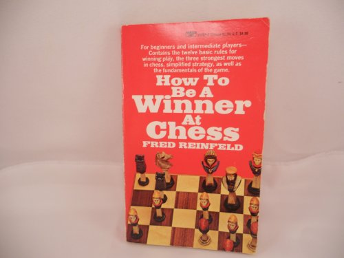 9780449212578: How to Be a Winner at Chess