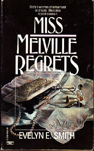 Miss Melville Regrets (0449212599) by Evelyn E. Smith