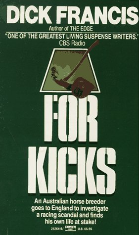 9780449212646: For Kicks