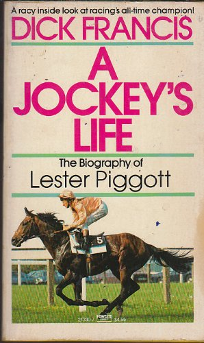 9780449213308: Jockey's Life: The Biography of Lester Piggott