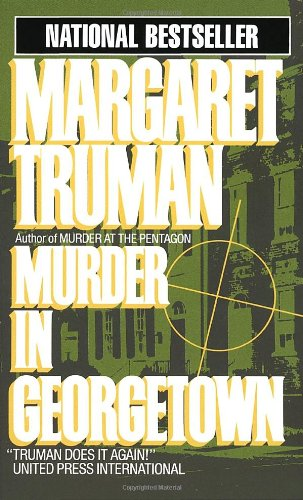 9780449213322: Murder in Georgetown (Capital Crime Mysteries)