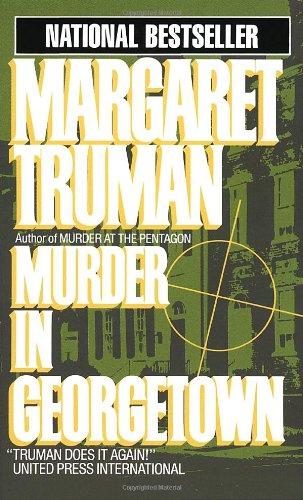9780449213322: Murder in Georgetown (Capital Crime Mysteries)