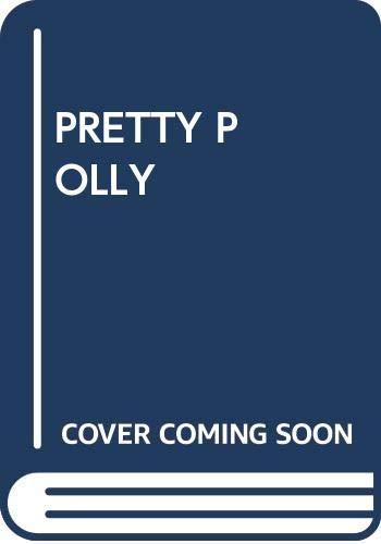 9780449213438: Pretty Polly