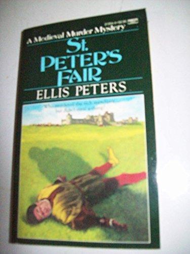 St. Peter's Fair (Medieval Murder Mystery): Peters, Ellis