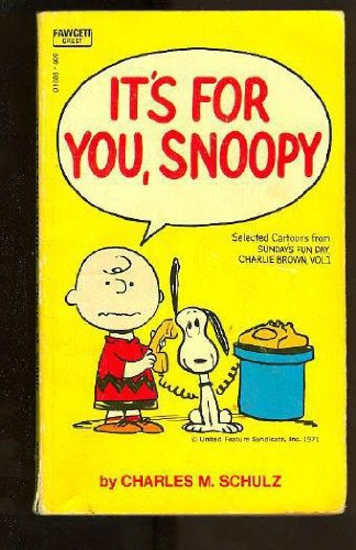 9780449213568: IT'S FOR YOU,SNOOPY
