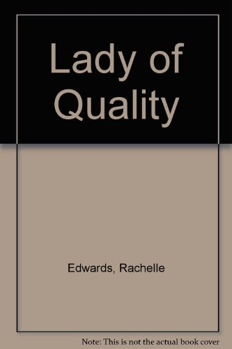 9780449213636: LADY OF QUALITY