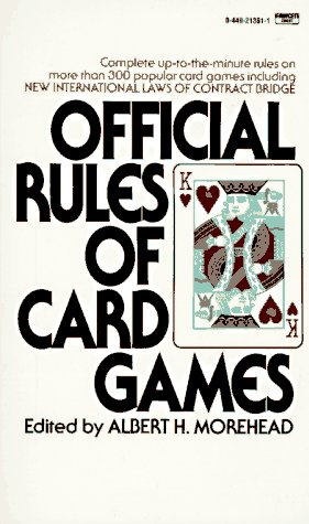 Official Rules of Card Games: Moorehead, Albert H.