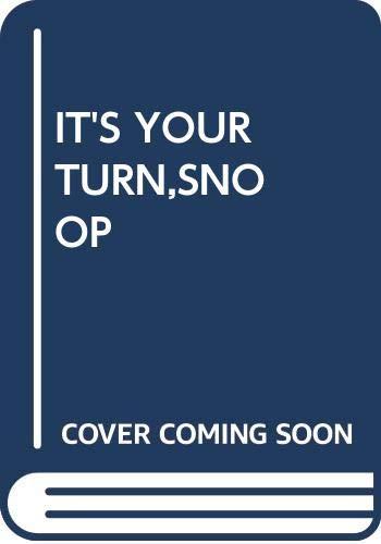 9780449213841: It's Your Turn,snoop