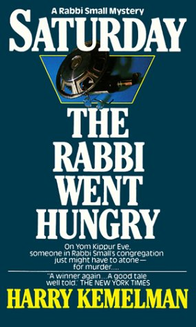 9780449213926: Saturday the Rabbi Went Hungry