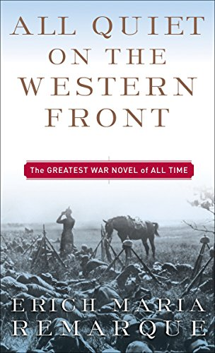 All Quiet on the Western Front: A: Erich Maria Remarque;