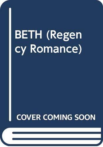 9780449213971: BETH (Regency Romance)