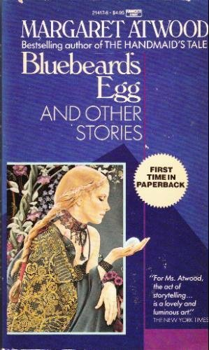 9780449214176: Bluebeard's Egg and Other Stories