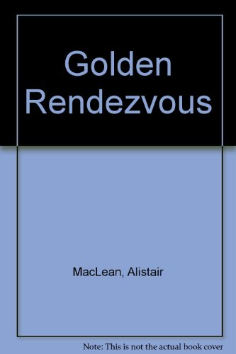 9780449214237: Golden Rendezvous