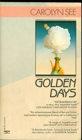 9780449214374: Golden Days