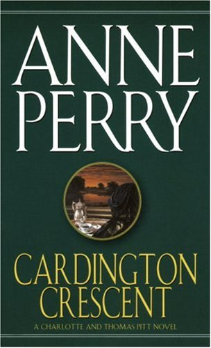 9780449214428: Cardington Crescent: A Charlotte and Thomas Pitt Novel