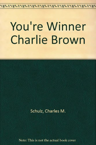 You're Winner Charlie Brown (0449214583) by Charles M. Schulz