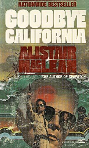 9780449214695: Goodbye California