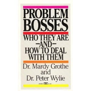 9780449214862: Problem Bosses: Who They Are and How to Deal With Them