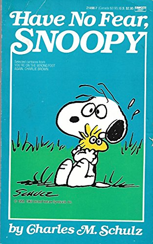 9780449214909: Have No Fear Snoopy