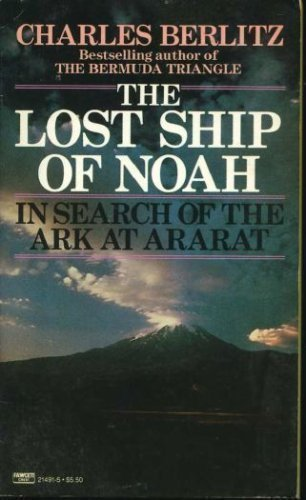 9780449214916: The Lost Ship of Noah: In Search of the Ark at Ararat
