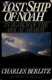 The Lost Ship of Noah: Charles Berlitz