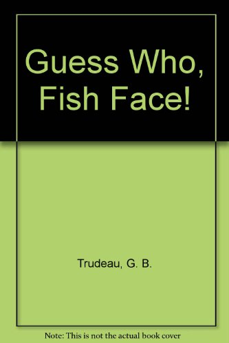 9780449215111: Guess-Who,fish-Face