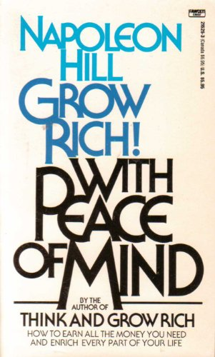 9780449215258: Grow Rich! With Peace of Mind