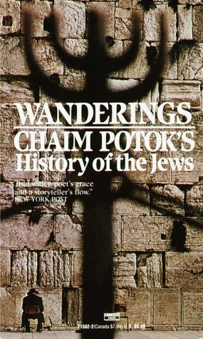 Wanderings: History of the Jews (0449215822) by Chaim Potok