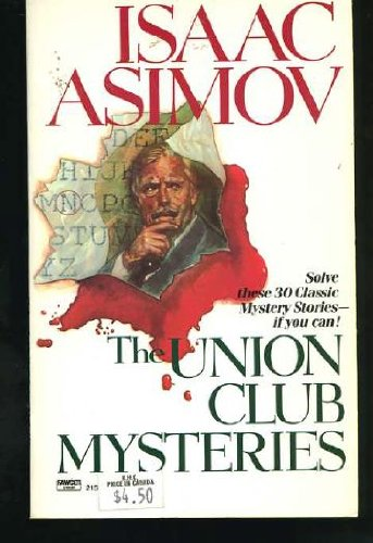 9780449215838: The Union Club Mysteries