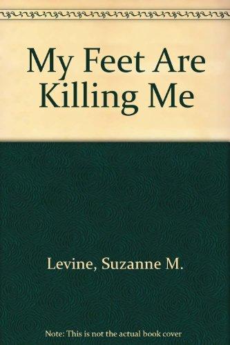 9780449215937: My Feet Are Killing Me