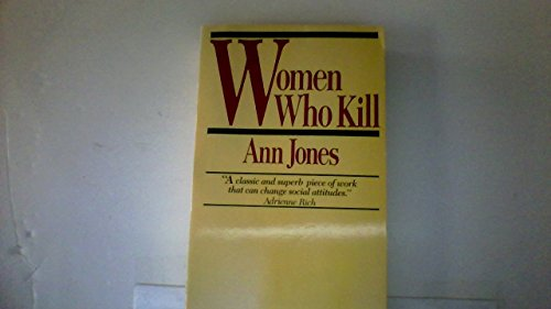 9780449216095: Women Who Kill