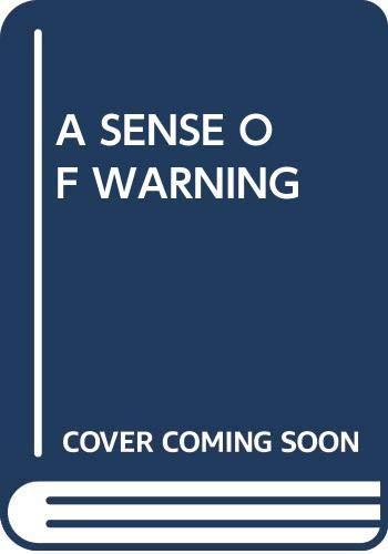 9780449216125: A Sense of Warning
