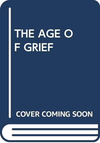 9780449216200: The Age of Grief