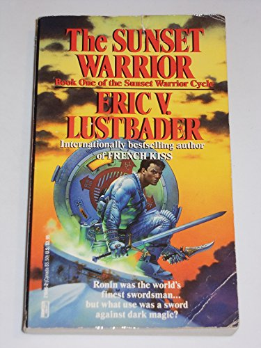 Sunset Warrior (0449216462) by Eric Van Lustbader