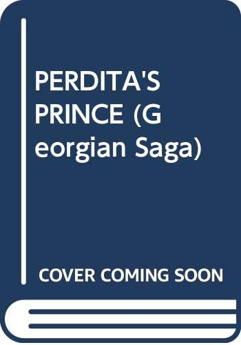 9780449216583: PERDITA'S PRINCE (Georgian Saga)