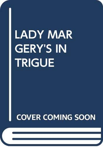 9780449216590: Lady Margery's Intrigue